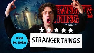 SÉRIE DA HORA: STRANGER THINGS | Bryan & Nat