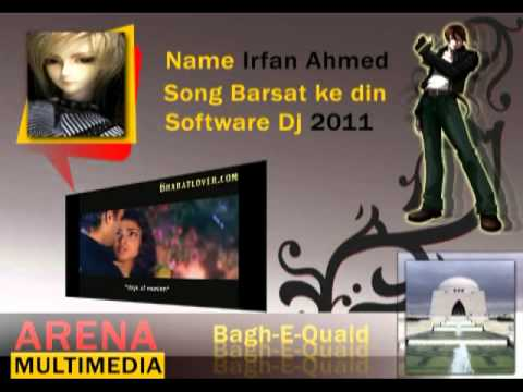 My First-remix-songs-barsat Ke Din.remix By Irfan Ahmed video