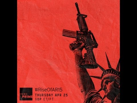 America's Gun: The Rise Of The AR-15 Thursday April 25th #RiseOfAR15