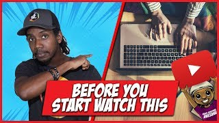 BEFORE YOU START YOUTUBE... WATCH THIS VIDEO!