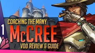 Overwatch: McCree Guide - Coaching the Many [P1]