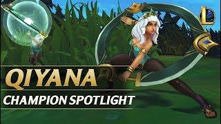 QIYANA CHAMPION SPOTLIGHT - League of Legends