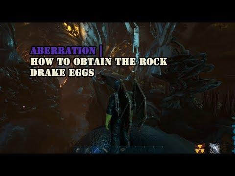 Aberration : How to obtain the Rock Drake eggs