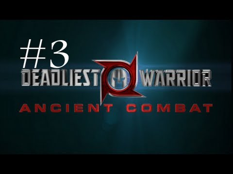 Deadliest Warrior: Ancient Combat (the Game) Gameplay Part 3 - Try, Try Again video
