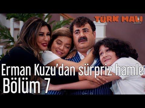 Türk Malı 7. Bölüm - Erman Kuzu'dan Sürpriz Hamle