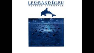 Le Grand Bleu soundtrack FULL ALBUM Eric Serra (Disc 2)