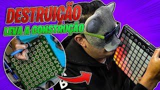 DESTRUIÇÃO LEVA A CONSTRUÇÃO - LAUCHPAD DJ TAMTZ