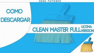 Como Descargar e Instalar Clean Master / Optimizador para PC / Full Ultima Versión | 2016