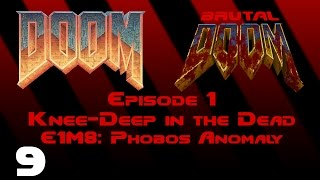 Doom - Knee-Deep in the Dead - E1M8: Phobos Anomaly (1993) [Brutal Doom v20b] [1080p60]