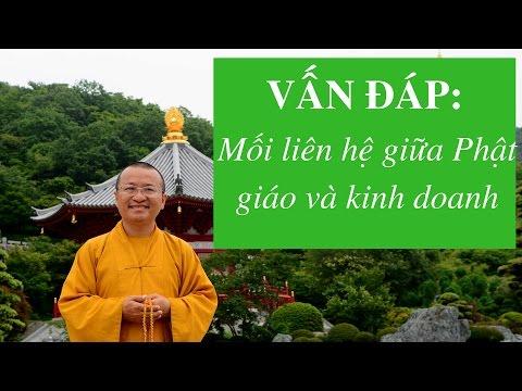 Vấn đáp: Mối liên hệ giữa Phật giáo và kinh doanh