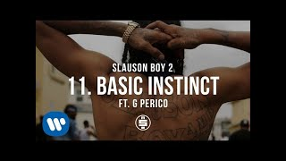 Basic Instinct feat. G Perico | Track 11 - Nipsey Hussle - Slauson Boy 2 (Official Audio)