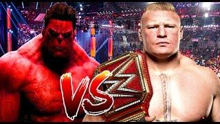 Red Hulk vs Brock Lesnar