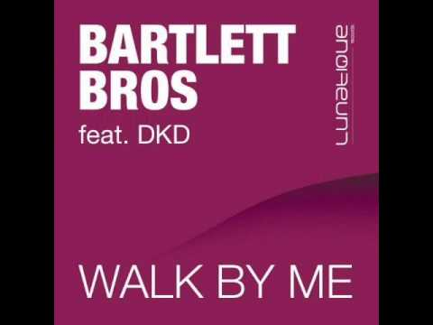 Bartlett Bros Feat. DKD - Walk By Me (TyDi Stadium Vocal Remix)