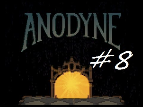 Let's Play Anodyne #8 - Curtains on the Circus Act