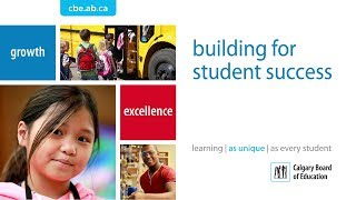 Building for Student Success at the Calgary Board of Education