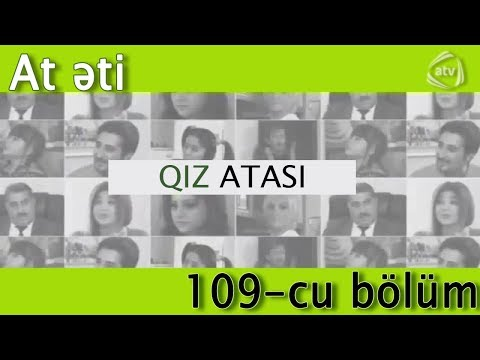 Qız atası - At əti (109-ci bölüm)
