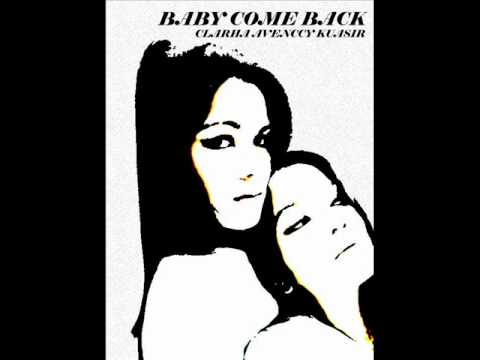BABY COME BACK By Clarha Avenccy Kuasir (ORIGINAL SONG)