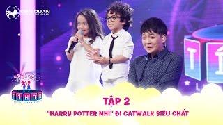 """Biệt tài tí hon   Tập 2: """"Harry Potter nhí"""" cùng Chu Diệp Anh đi catwalk siêu chất"""
