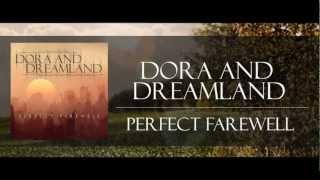 Dora And DreamLand - Perfect Farewell (lyric video)