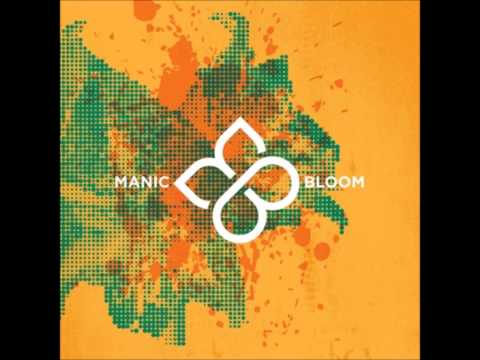 Manic Bloom - Never Back Down