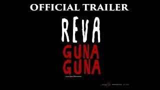 OFFICIAL TRAILER REVA GUNA GUNA (7 MARET 2019)