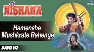 Nishana : Hamensha Mushkrate Rahenge Full Audio Song | Rekha, Mithun Chakraborthy |