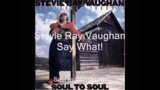 Say What! - Stevie Ray Vaughan - Soul to Soul - 1985 (HD)