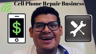 WHAT TO GET before starting your CELL PHONE REPAIR BUSINESS