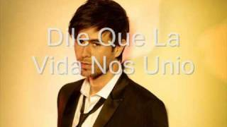 Watch Enrique Iglesias Dile Que video