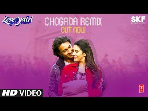 Remix: Chogada | Loveyatri | Aayush Sharma, Warina Hussain | Darshan, Tanishk B | DJ Chetas, DJ LIJO