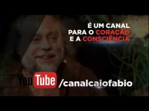 Canal Caio Fábio no Youtube - Um canal para o Coração e a Consciência! - Inscreva-se!