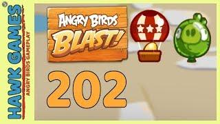 Angry Birds Blast Level 202 - 3 Stars Walkthrough, No Boosters