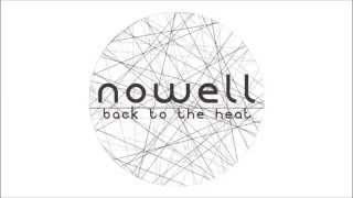 Nowell - Back To The Heat (free Download)