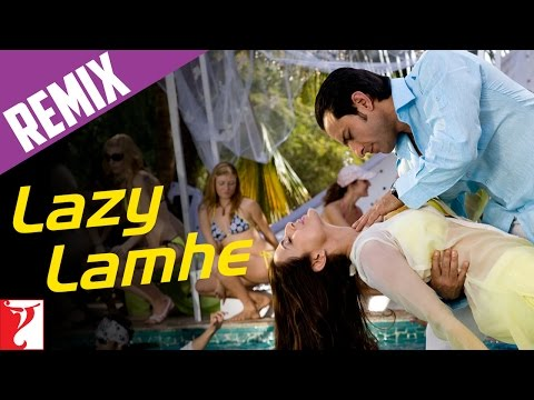 Remix Song - Lazy Lamhe - Thoda Pyaar Thoda Magic