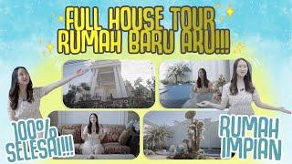 FULL HOUSE TOUR RUMAH BARU AKU!!