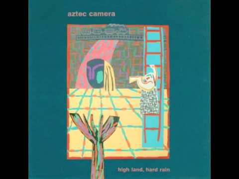 Aztec Camera - Lost Outside The Tunnel