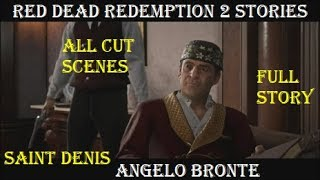 Red Dead Redemption 2 Stories: Angelo Bronte (All Cutscenes)