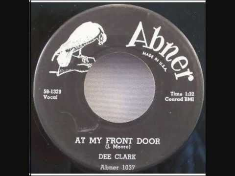 Dee Clark - At My Front Door