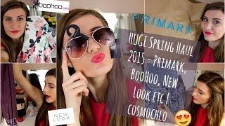 HUGE Spring HAUL 2015 (Primark, BooHoo, New Look etc) | cosmochlo