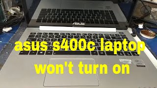 asus s400c laptop won't turn on