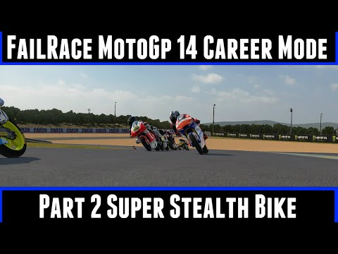 FailRace MotoGP 14 Career Part 2 Super Stealth Bike