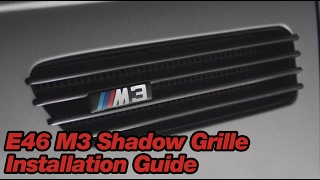 Bimmian.com BMW E46 M3 Shadow Grille Installation Guide