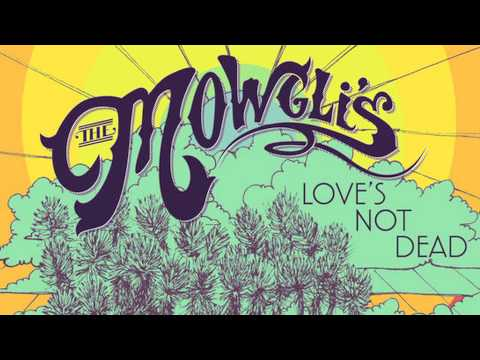 The Mowgli's - Time [audio] video
