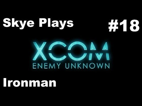 """XCOM Enemy Unknown Gameplay Part 18► """"The Skye Is Falling"""" Part 2 ►Ironman"""
