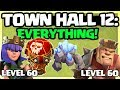 ENTIRE VILLAGE / LEVEL 60 HEROES! Clash of Clans Town Hall 12 UPDATE