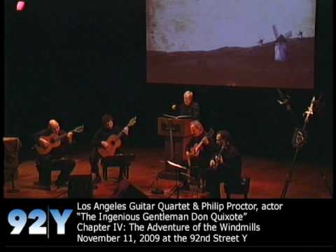 0 Los Angeles Guitar Quartet & Philip Proctor: The Ingenious Gentleman Don Quixote at 92nd Street Y
