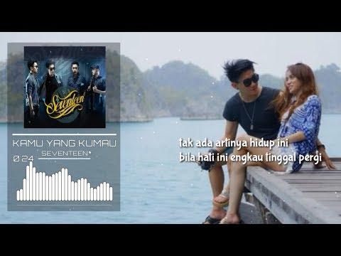 download lagu SEVENTEEN - Kamu Yang Kumau (Official Lirik Video) gratis