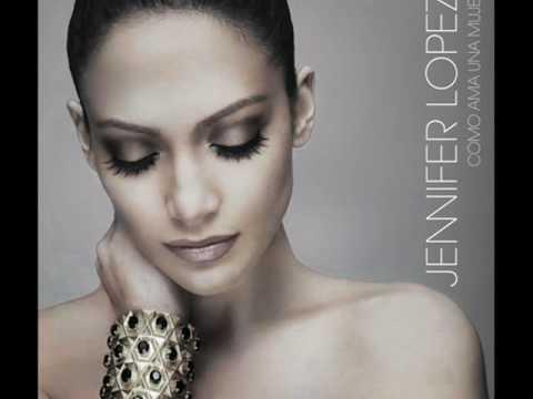 Jennifer Lopez - Te Voy A Querer