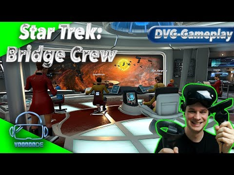 Star Trek: Bridge Crew - Die Noob Crew rockt das Weltall [Gameplay][WMR][Virtual Reality]