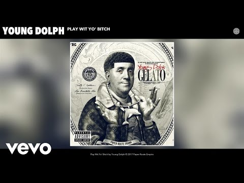 Young Dolph - Play Wit Yo' Bitch (Audio)